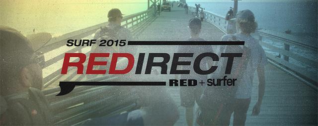 REDirect Surf 2015、REDとSurfer Magazine共催