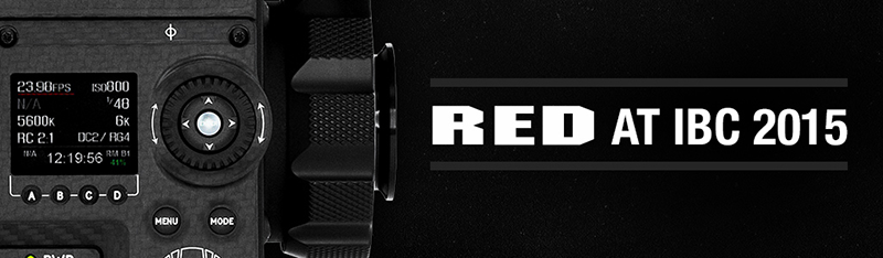 RED at IBC Product Announcements